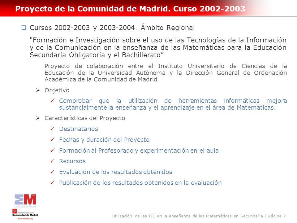 Utilización de las TIC en la enseñanza de las Matemáticas en Secundaria | Página 7 Proyecto de la Comunidad de Madrid.