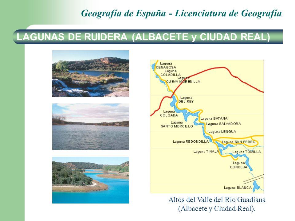 Geografía de España - Licenciatura de Geografía LAGUNAS DE RUIDERA (ALBACETE y CIUDAD REAL) Altos del Valle del Río Guadiana (Albacete y Ciudad Real).