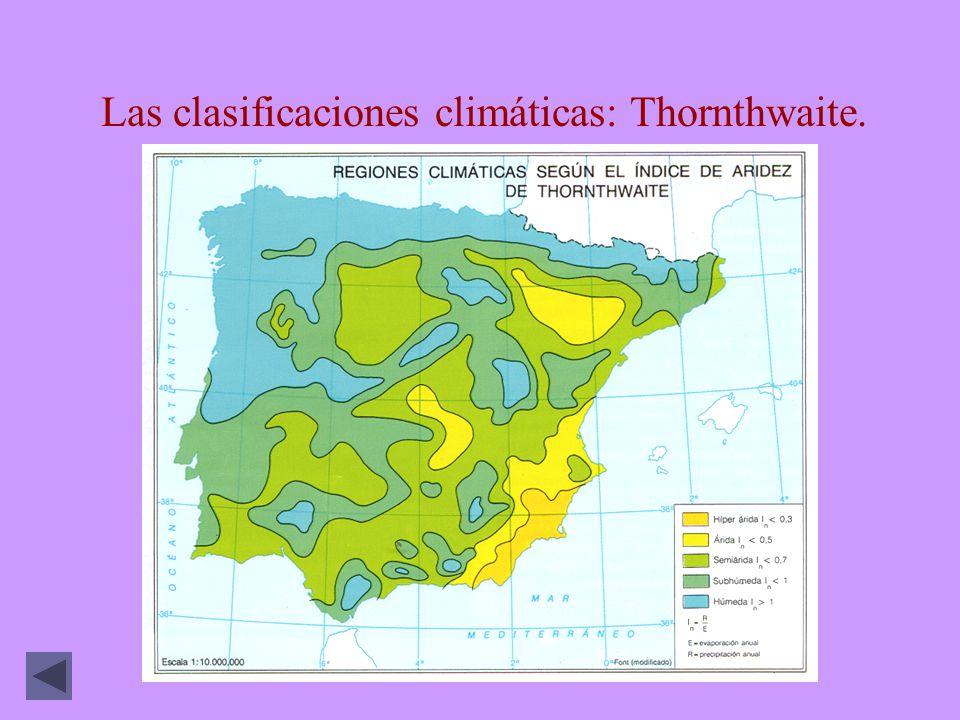 Las clasificaciones climáticas: Thornthwaite.