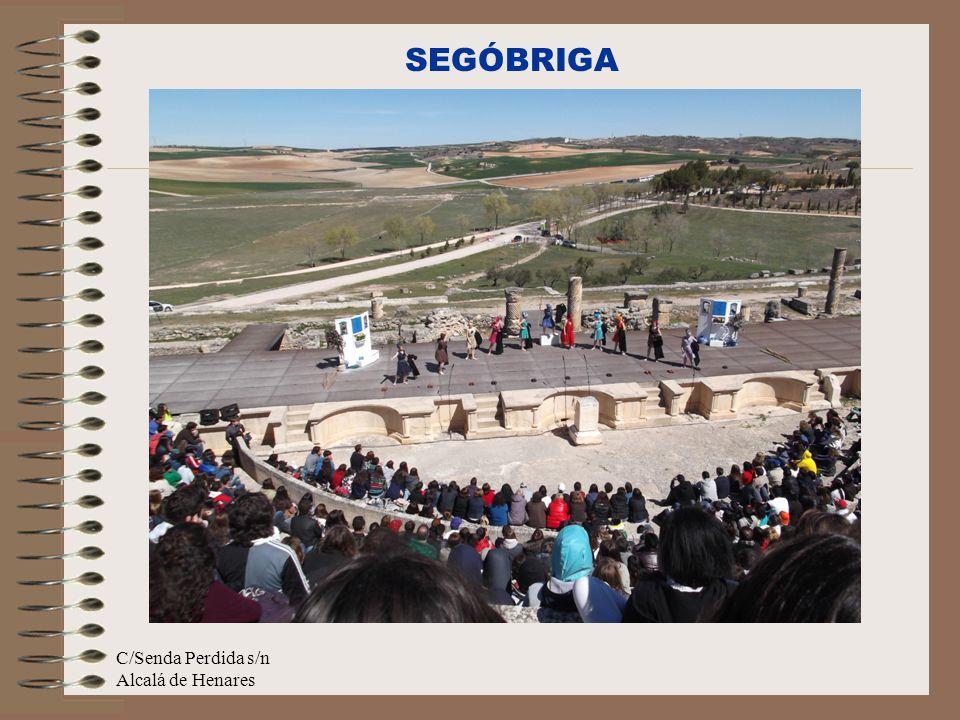 C/Senda Perdida s/n Alcalá de Henares SEGÓBRIGA
