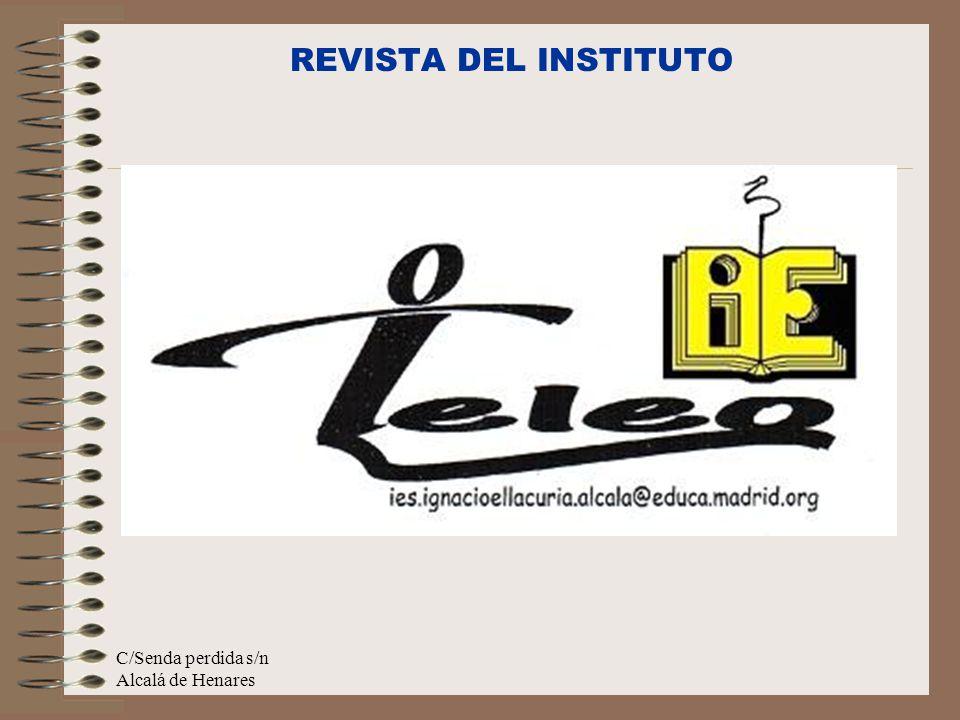 REVISTA DEL INSTITUTO C/Senda perdida s/n Alcalá de Henares