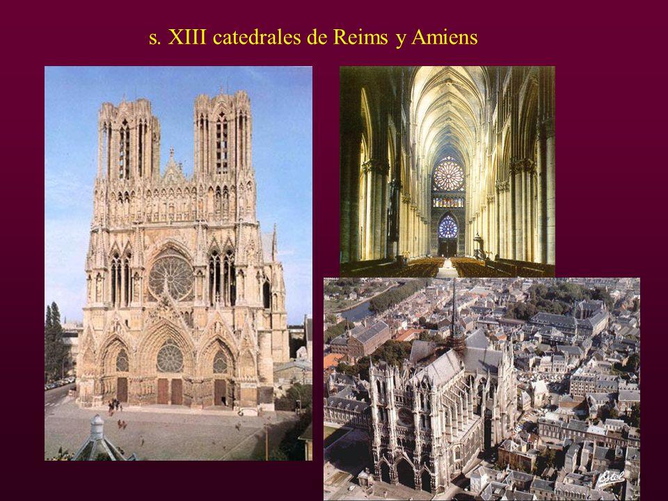 s. XIII catedrales de Reims y Amiens