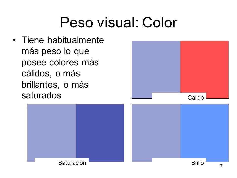 8 Peso visual: Contraste. Tiende a pesar más lo que presenta mayor contraste