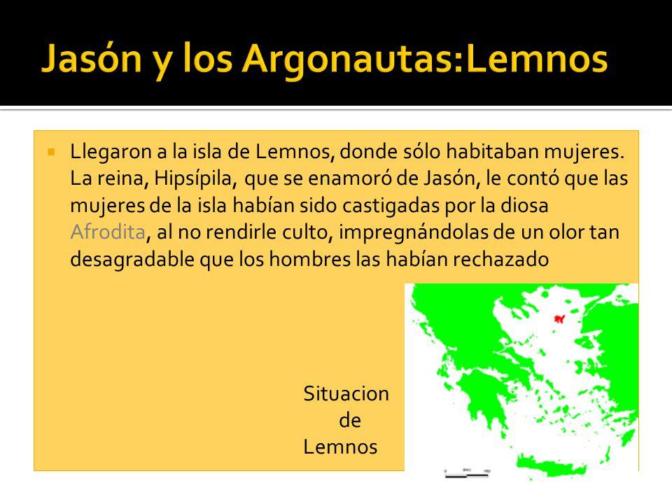 Llegaron a la isla de Lemnos, donde sólo habitaban mujeres. La reina, Hipsípila, que se enamoró de Jasón, le contó que las mujeres de la isla habían s