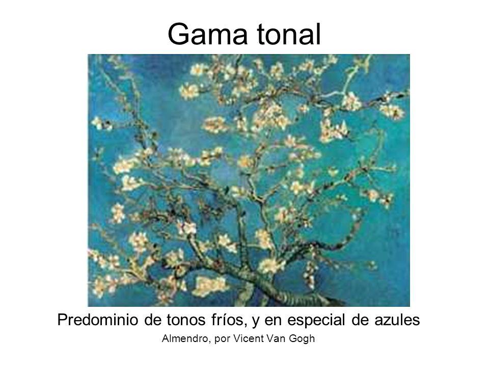 18 Gama tonal Predominio de tonos fríos, y en especial de azules Almendro, por Vicent Van Gogh