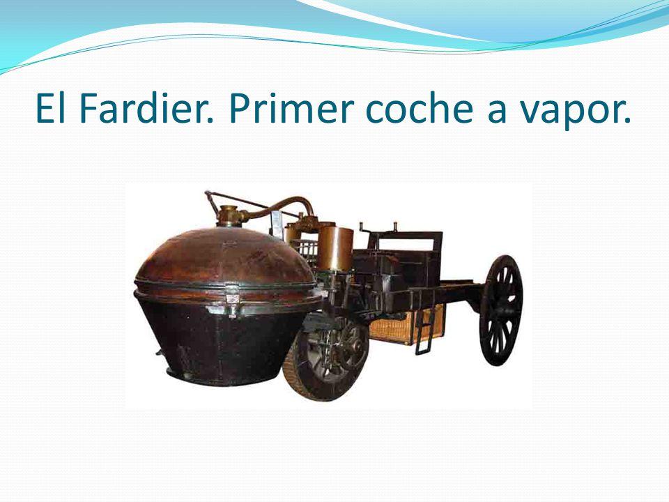 El Fardier. Primer coche a vapor.