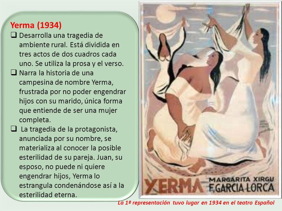 Yerma (1934) Desarrolla una tragedia de ambiente rural.