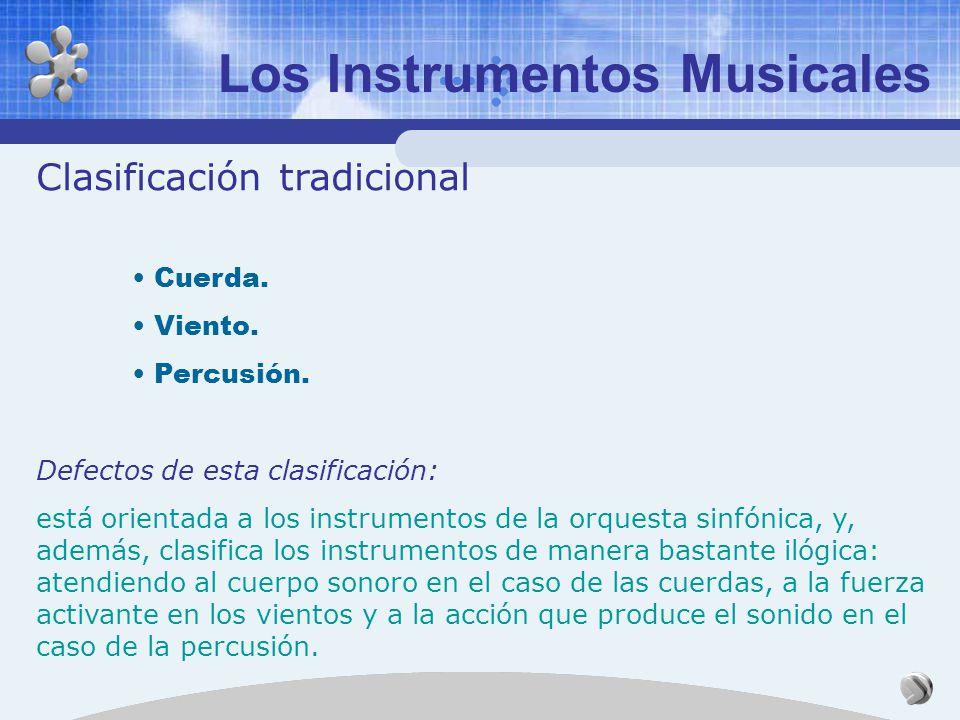 Los Instrumentos Musicales Introducción Los instrumentos musicales están compuestos, al menos, por un oscilador. Muchos instrumentos musicales dispone