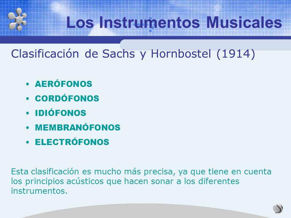 Los Instrumentos Musicales Clasificación tradicional Cuerda. Viento. Percusión. Defectos de esta clasificación: está orientada a los instrumentos de l