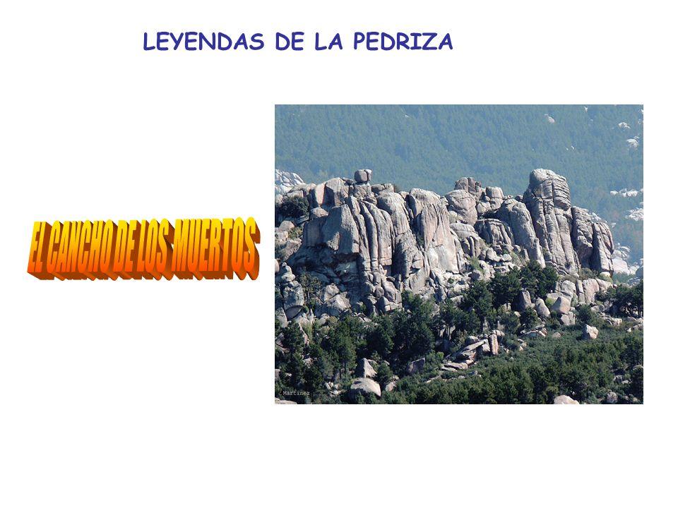 LEYENDAS DE LA PEDRIZA