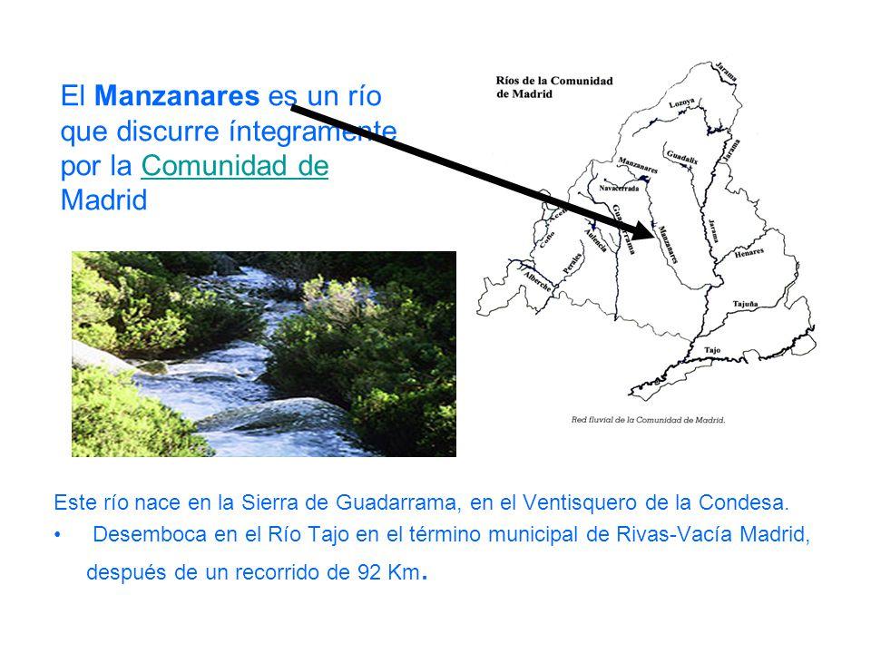 Este río nace en la Sierra de Guadarrama, en el Ventisquero de la Condesa. Desemboca en el Río Tajo en el término municipal de Rivas-Vacía Madrid, des