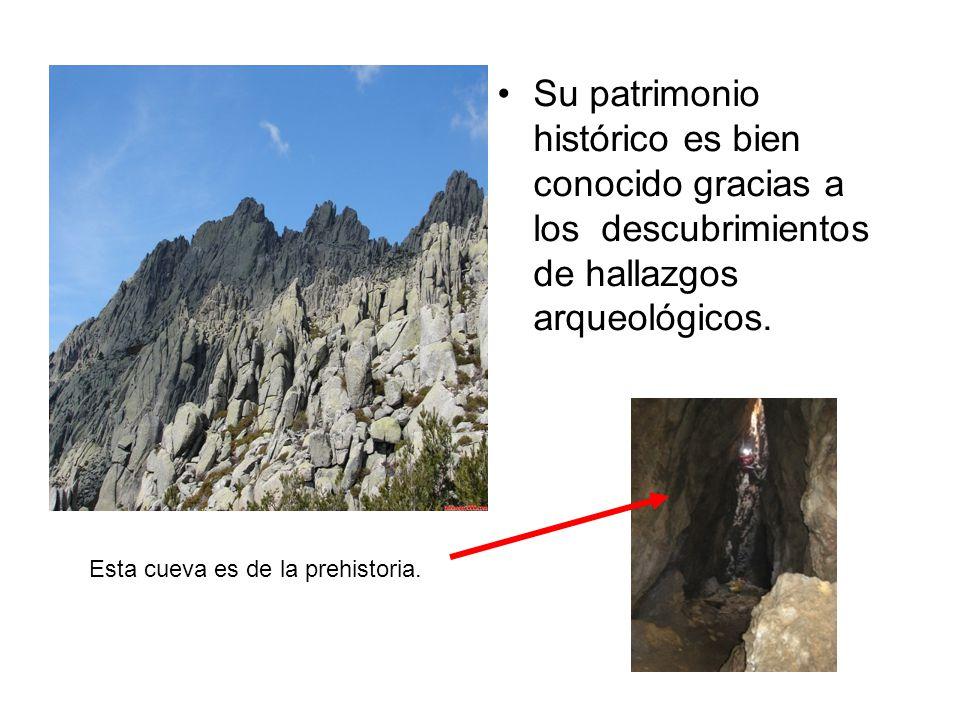 Su patrimonio histórico es bien conocido gracias a los descubrimientos de hallazgos arqueológicos. Esta cueva es de la prehistoria.