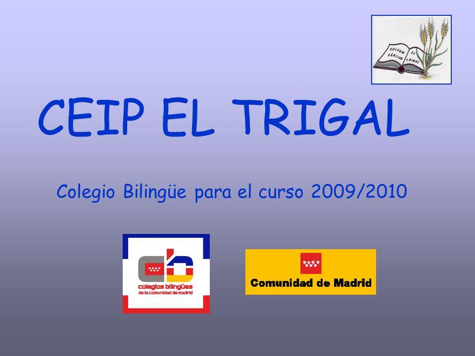 Colegio Bilingüe para el curso 2009/2010 CEIP EL TRIGAL