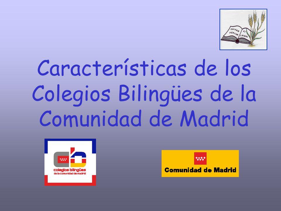 Características de los Colegios Bilingües de la Comunidad de Madrid