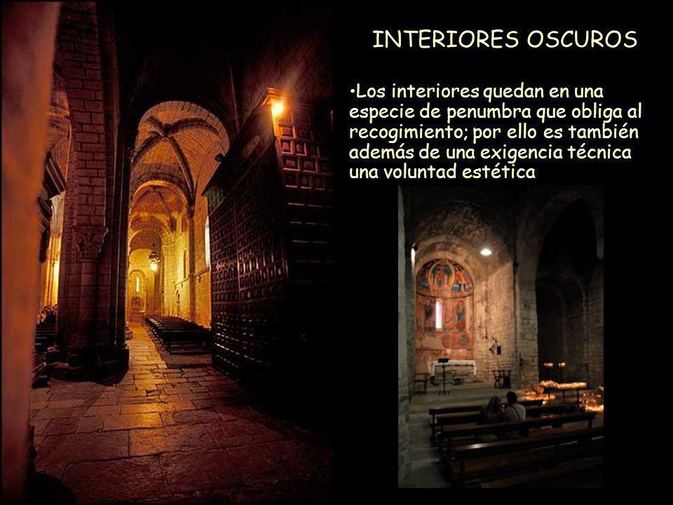 Mª Victoria Landa INTERIORES OSCUROS Los interiores quedan en una especie de penumbra que obliga al recogimiento; por ello es también además de una ex