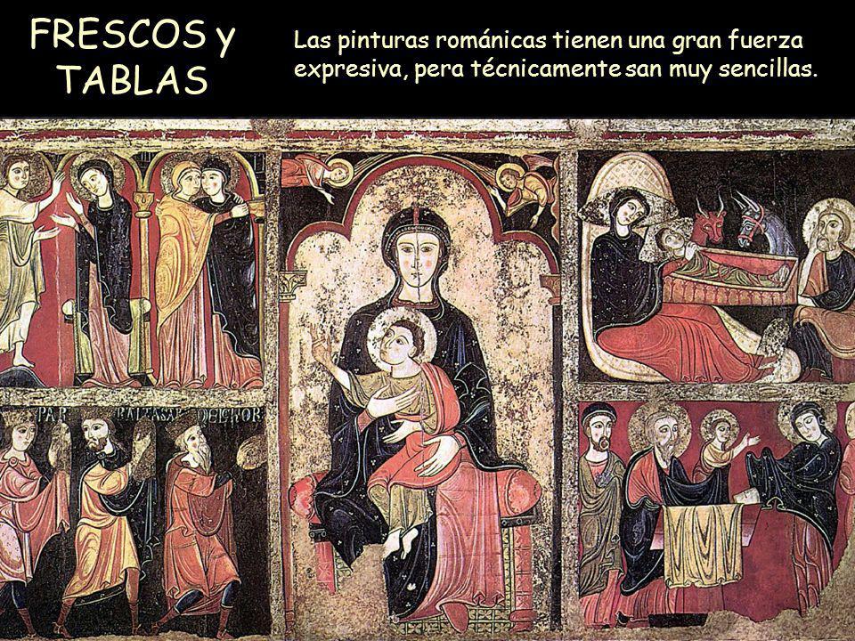 Mª Victoria Landa FRESCOS y TABLAS Las pinturas románicas tienen una gran fuerza expresiva, pera técnicamente san muy sencillas.