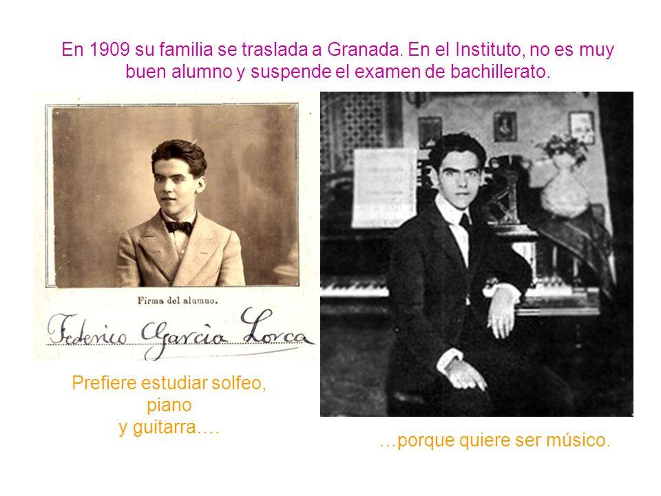 En 1909 su familia se traslada a Granada. En el Instituto, no es muy buen alumno y suspende el examen de bachillerato. Prefiere estudiar solfeo, piano