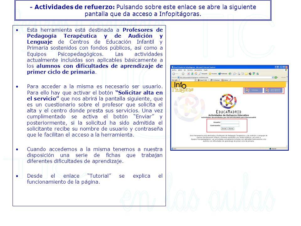 - Actividades de refuerzo: Pulsando sobre este enlace se abre la siguiente pantalla que da acceso a Infopitágoras. Esta herramienta está destinada a P