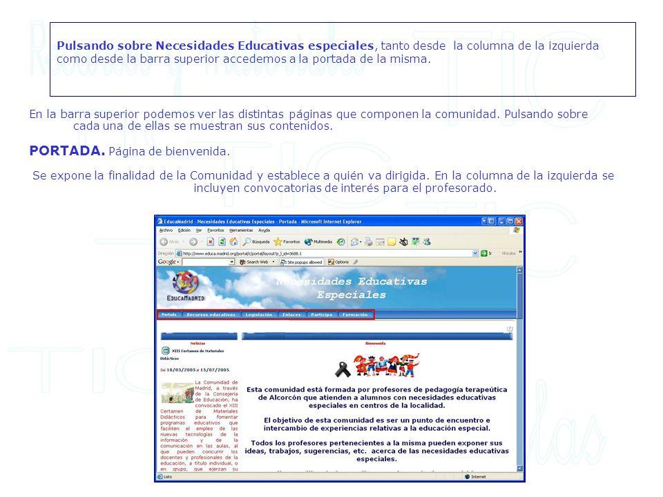 En la barra superior podemos ver las distintas páginas que componen la comunidad. Pulsando sobre cada una de ellas se muestran sus contenidos. PORTADA