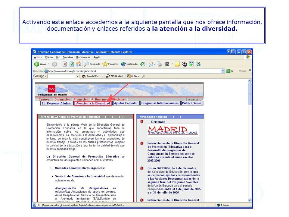 Activando este enlace accedemos a la siguiente pantalla que nos ofrece información, documentación y enlaces referidos a la atención a la diversidad.
