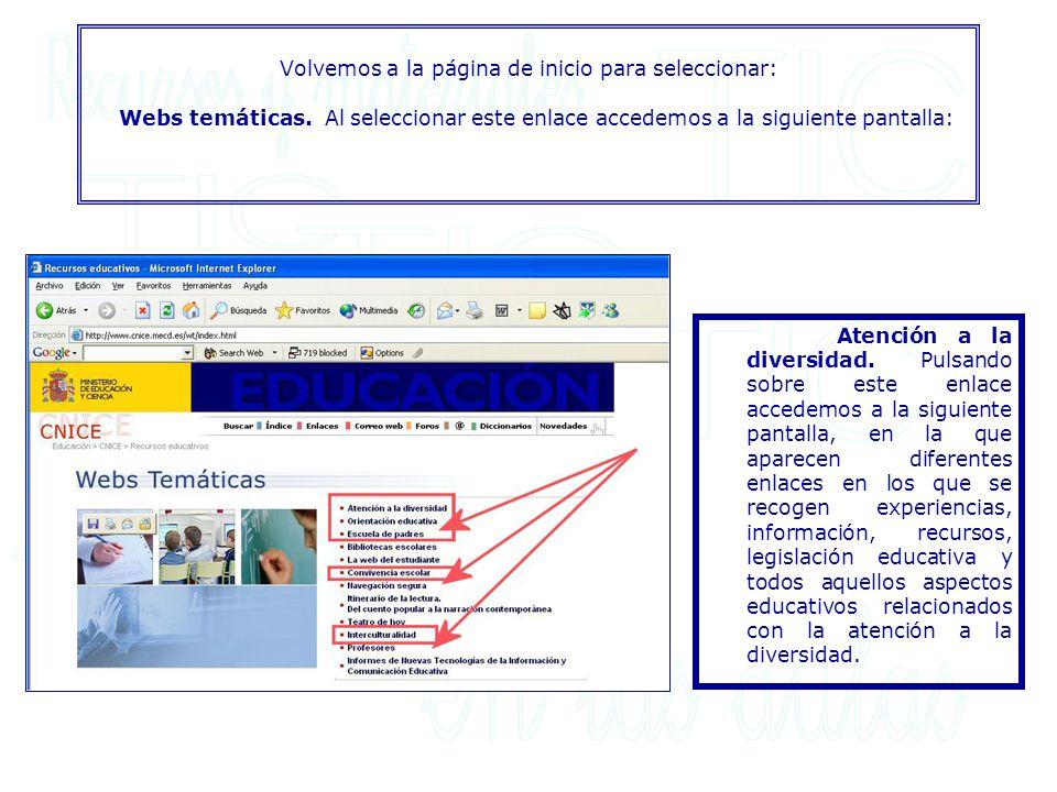 Volvemos a la página de inicio para seleccionar: Webs temáticas. Al seleccionar este enlace accedemos a la siguiente pantalla: Atención a la diversida