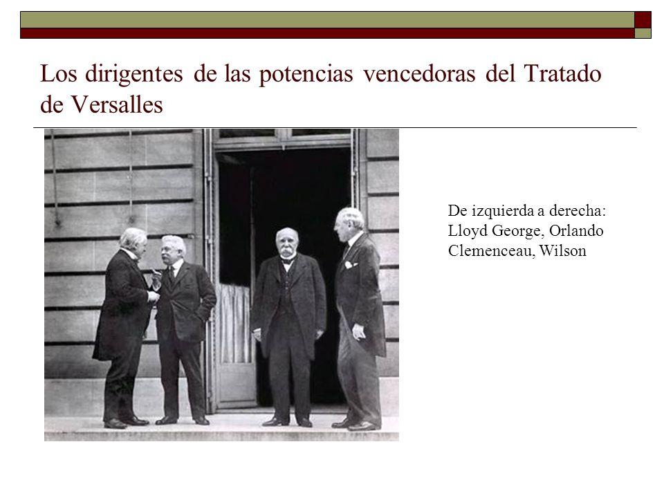 Los dirigentes de las potencias vencedoras del Tratado de Versalles De izquierda a derecha: Lloyd George, Orlando Clemenceau, Wilson