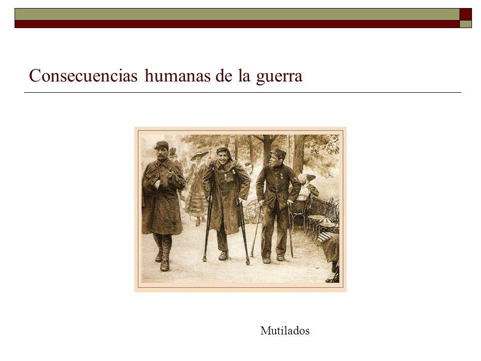 Consecuencias humanas de la guerra Mutilados