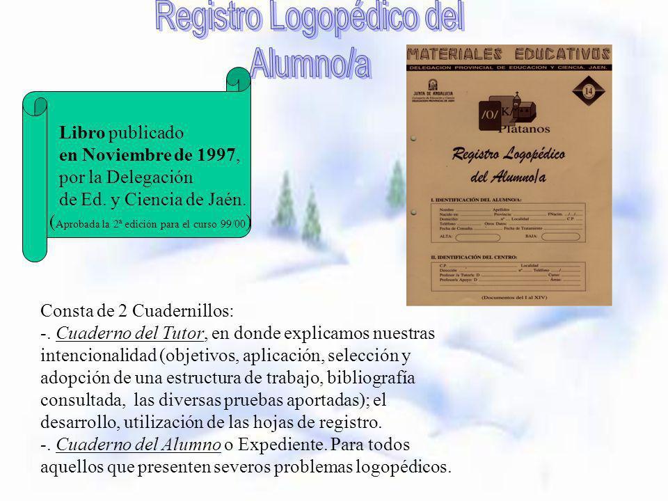 Libro publicado en Noviembre de 1997, por la Delegación de Ed. y Ciencia de Jaén. ( Aprobada la 2ª edición para el curso 99/00 ) Consta de 2 Cuadernil