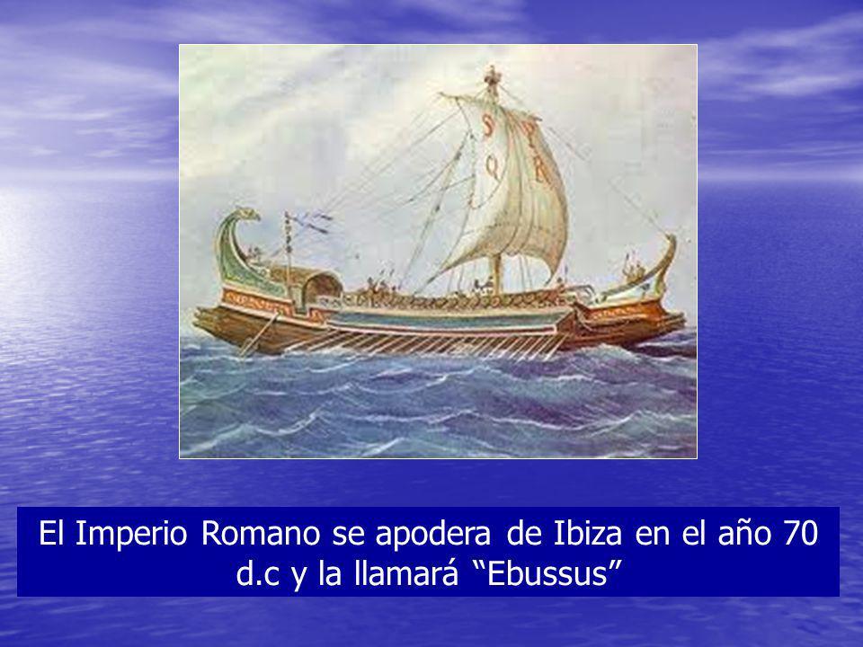 El Imperio Romano se apodera de Ibiza en el año 70 d.c y la llamará Ebussus