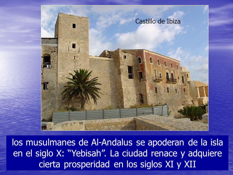 los musulmanes de Al-Andalus se apoderan de la isla en el siglo X: Yebisah. La ciudad renace y adquiere cierta prosperidad en los siglos XI y XII Cast