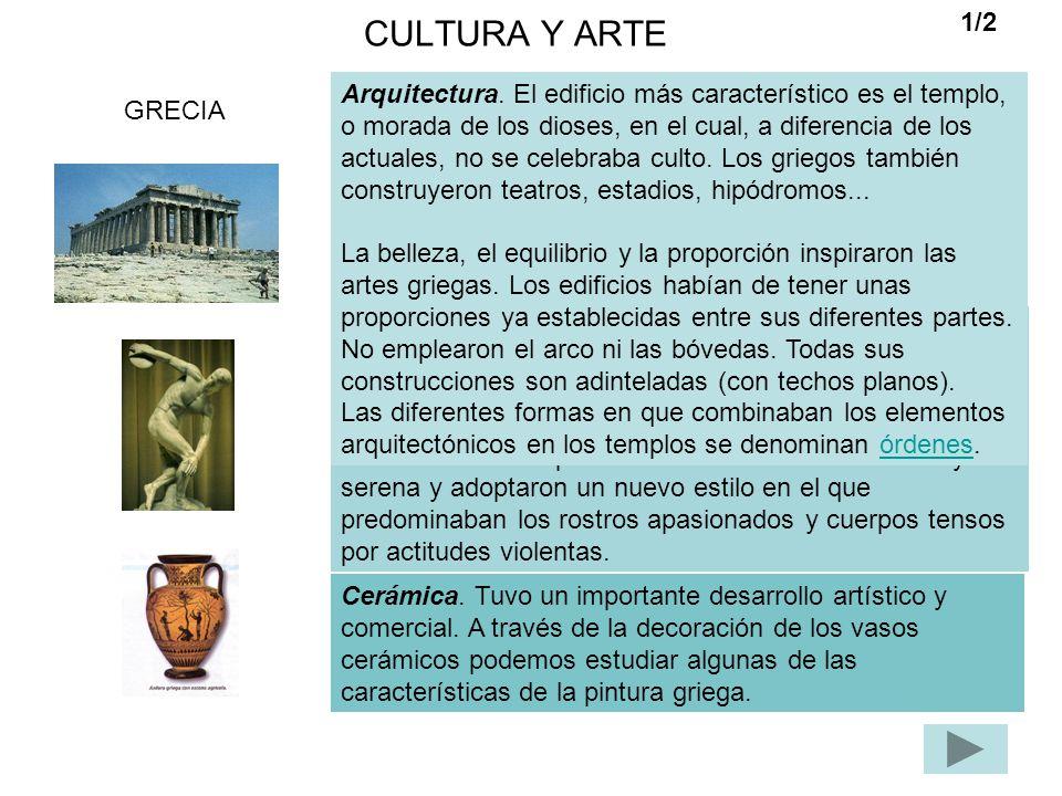CULTURA Y ARTE GRECIA Escultura. Los griegos plasmaron toda la belleza que encierra un cuerpo humano ideal, perfecto. También aquí existía el canon o