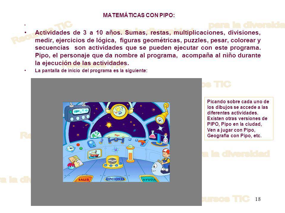 18 MATEMÁTICAS CON PIPO: Actividades de 3 a 10 años.