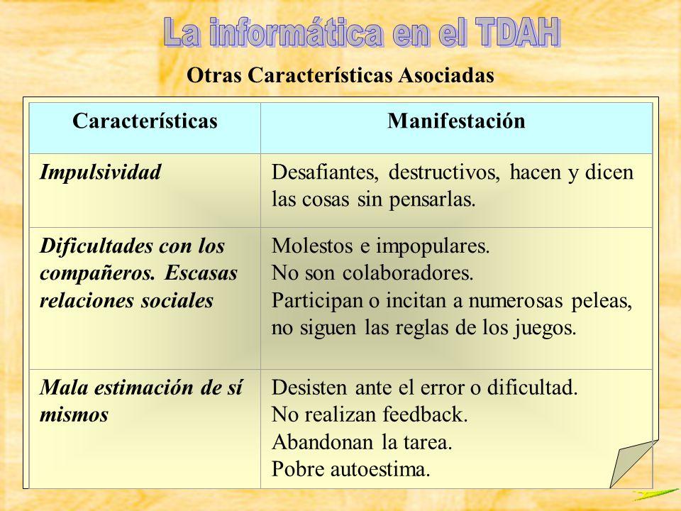 Vallés Arándiga CaracterísticasManifestación Pobre Coordinación visomotriz Dificultades en el recortado, modelado o copia.