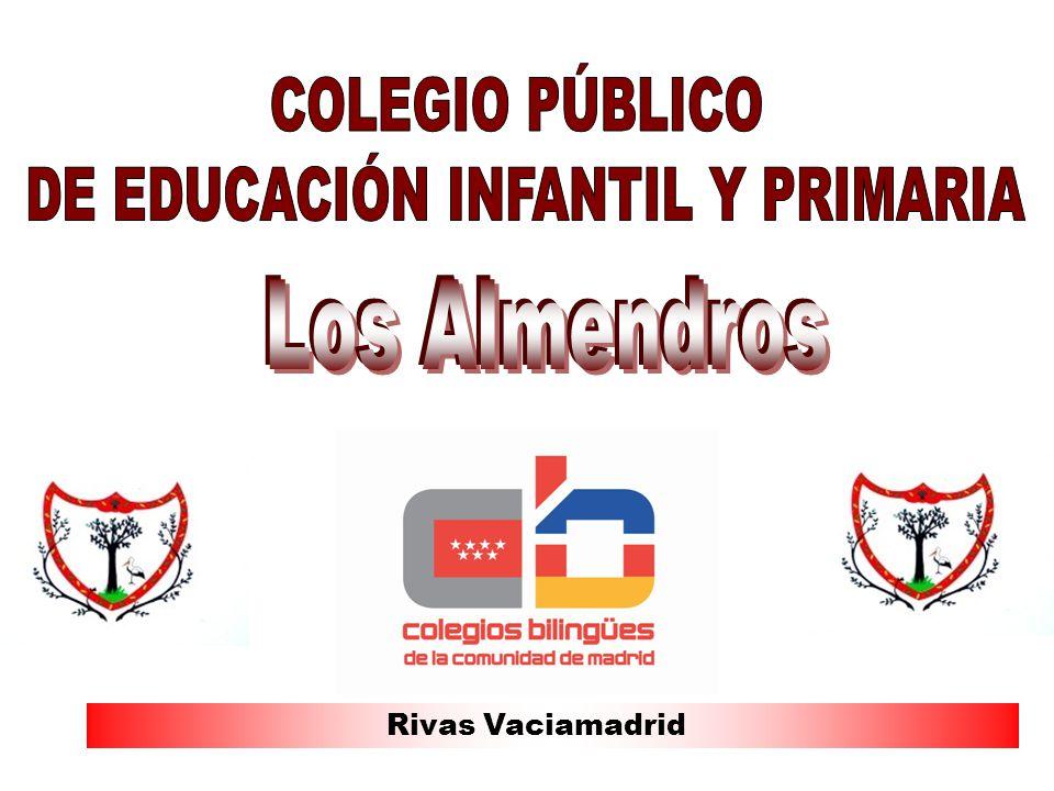 ORGANIZACIÓN ESCOLAR.CEIP Los Almendros. Rivas Vaciamadrid P.E.S.Y.C.