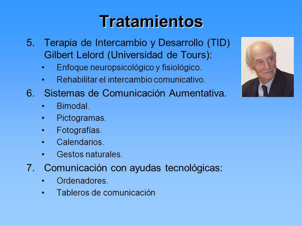 Tratamientos 5.Terapia de Intercambio y Desarrollo (TID) Gilbert Lelord (Universidad de Tours): Enfoque neuropsicológico y fisiológico. Rehabilitar el
