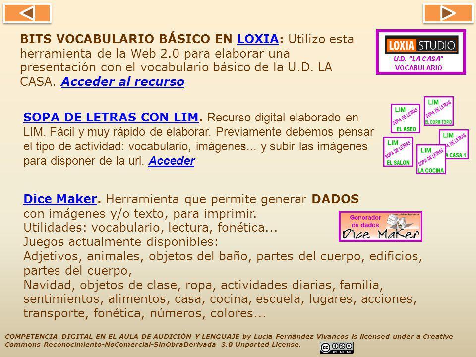 BITS VOCABULARIO BÁSICO EN LOXIA: Utilizo esta herramienta de la Web 2.0 para elaborar una presentación con el vocabulario básico de la U.D.