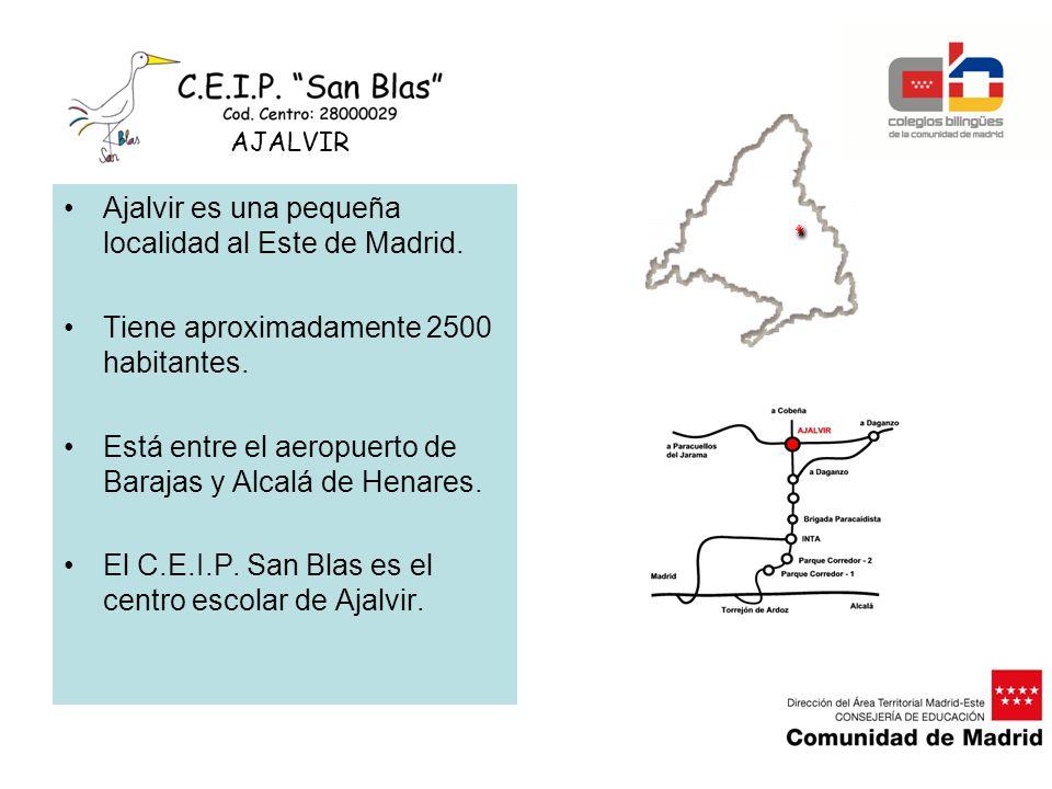 Ajalvir es una pequeña localidad al Este de Madrid. Tiene aproximadamente 2500 habitantes. Está entre el aeropuerto de Barajas y Alcalá de Henares. El