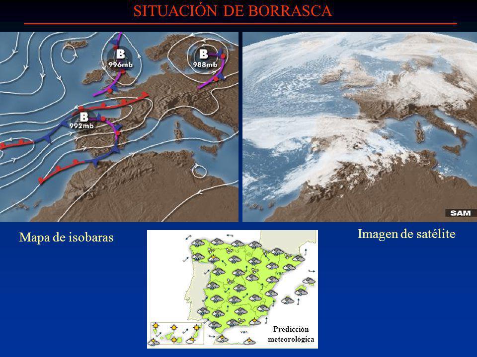 SITUACIÓN DE BORRASCA Imagen de satélite Mapa de isobaras Predicción meteorológica