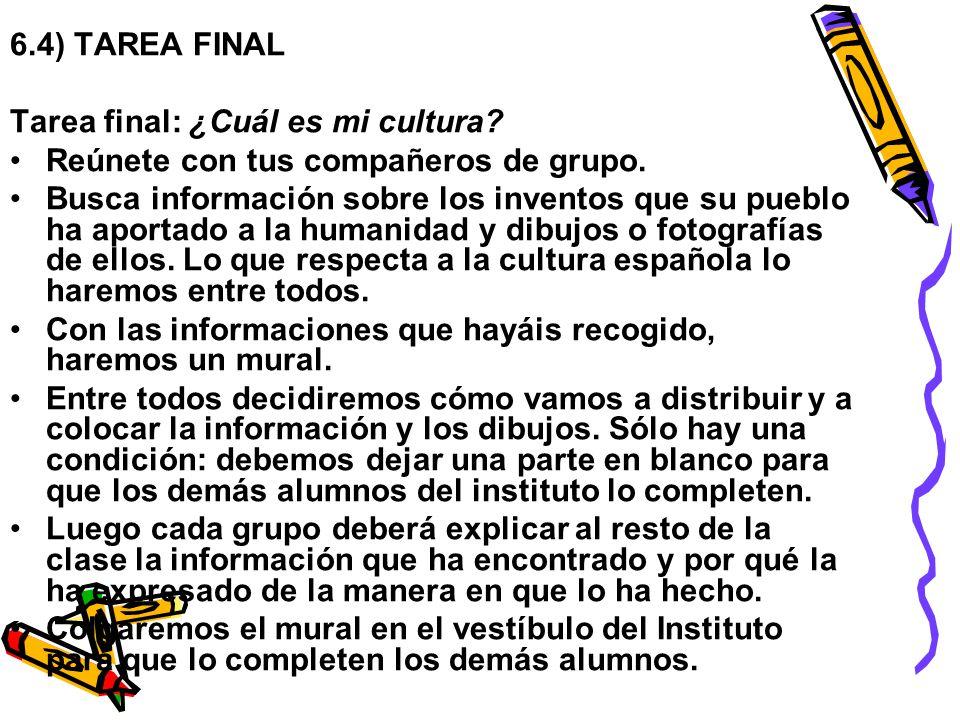 6.4) TAREA FINAL Tarea final: ¿Cuál es mi cultura.