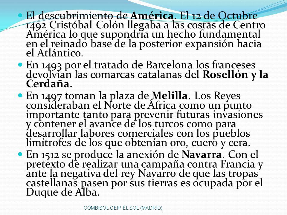 El descubrimiento de América. El 12 de Octubre 1492 Cristóbal Colón llegaba a las costas de Centro América lo que supondría un hecho fundamental en el