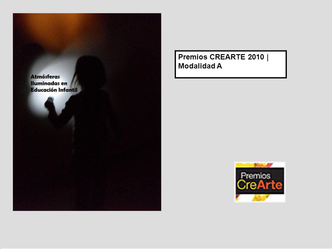 Premios CREARTE 2010 | Modalidad A