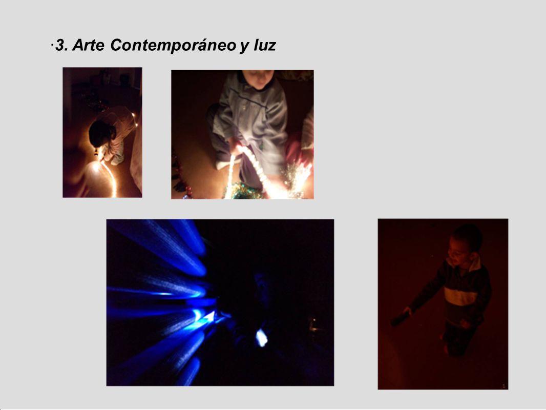 ·3. Arte Contemporáneo y luz