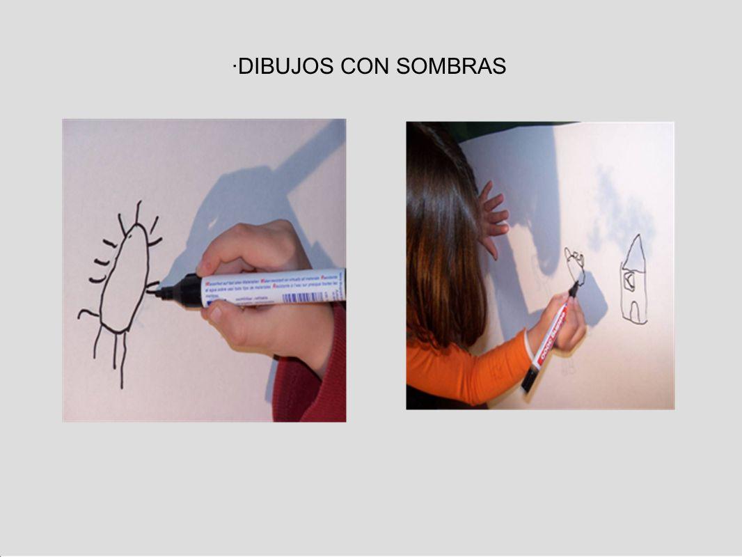 ·DIBUJOS CON SOMBRAS