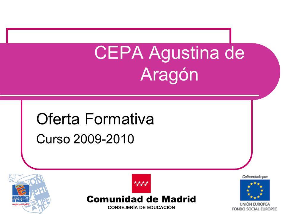 CEPA Agustina de Aragón Oferta Formativa Curso 2009-2010