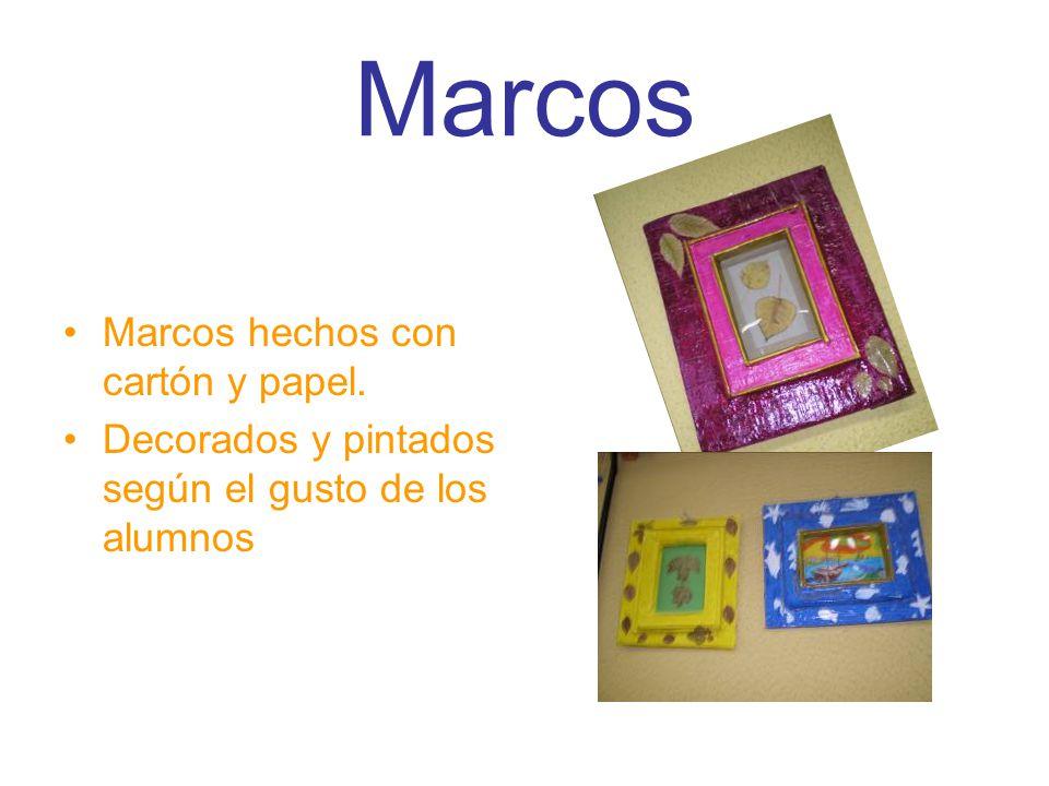 Marcos Marcos hechos con cartón y papel. Decorados y pintados según el gusto de los alumnos