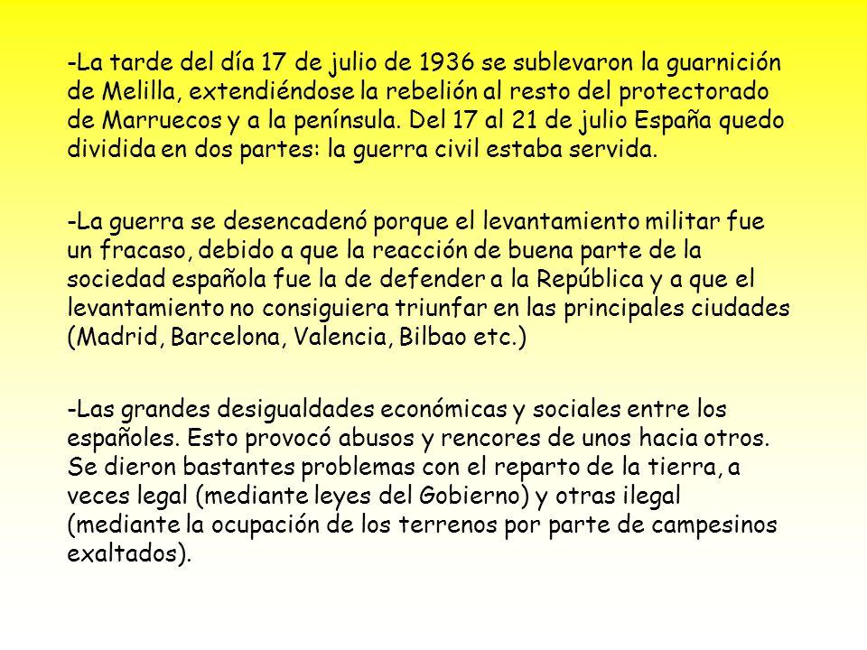 -La tarde del día 17 de julio de 1936 se sublevaron la guarnición de Melilla, extendiéndose la rebelión al resto del protectorado de Marruecos y a la península.