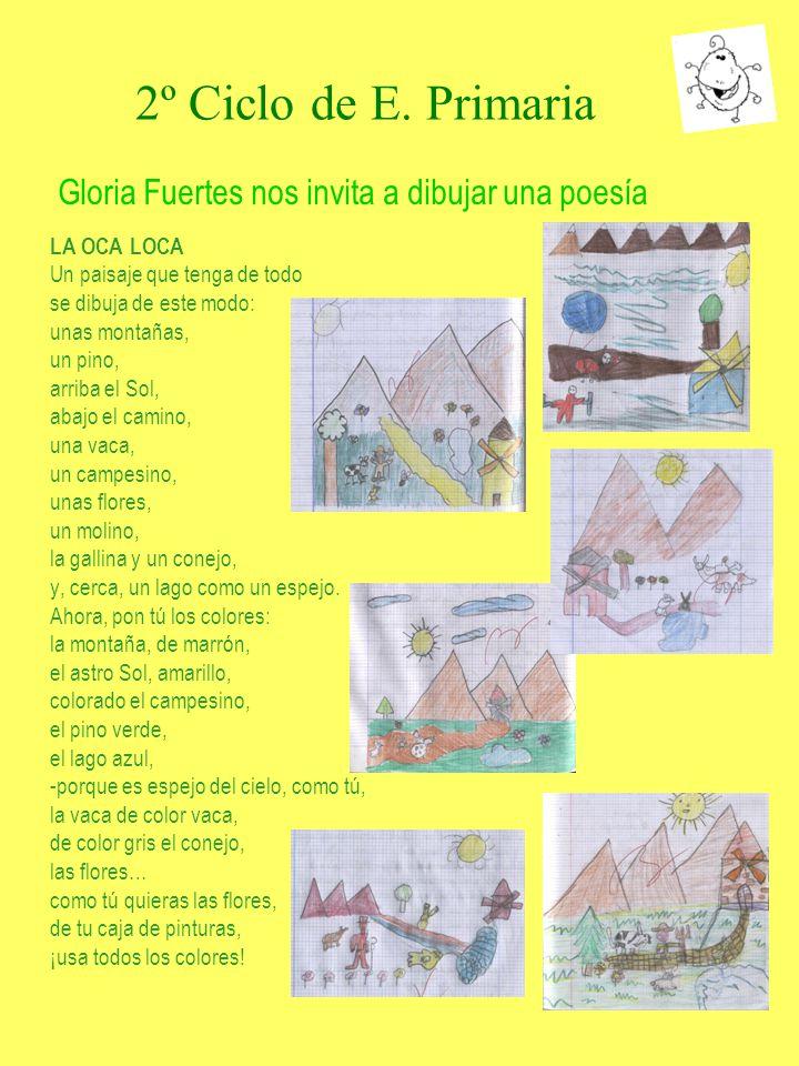 2º Ciclo de E. Primaria LA OCA LOCA Un paisaje que tenga de todo se dibuja de este modo: unas montañas, un pino, arriba el Sol, abajo el camino, una v