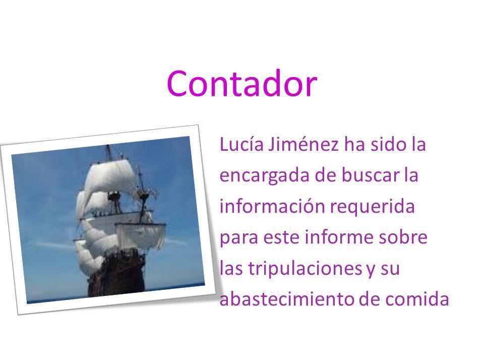Contador Lucía Jiménez ha sido la encargada de buscar la información requerida para este informe sobre las tripulaciones y su abastecimiento de comida