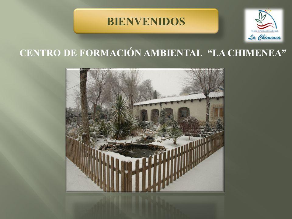 BIENVENIDOS CENTRO DE FORMACIÓN AMBIENTAL LA CHIMENEA