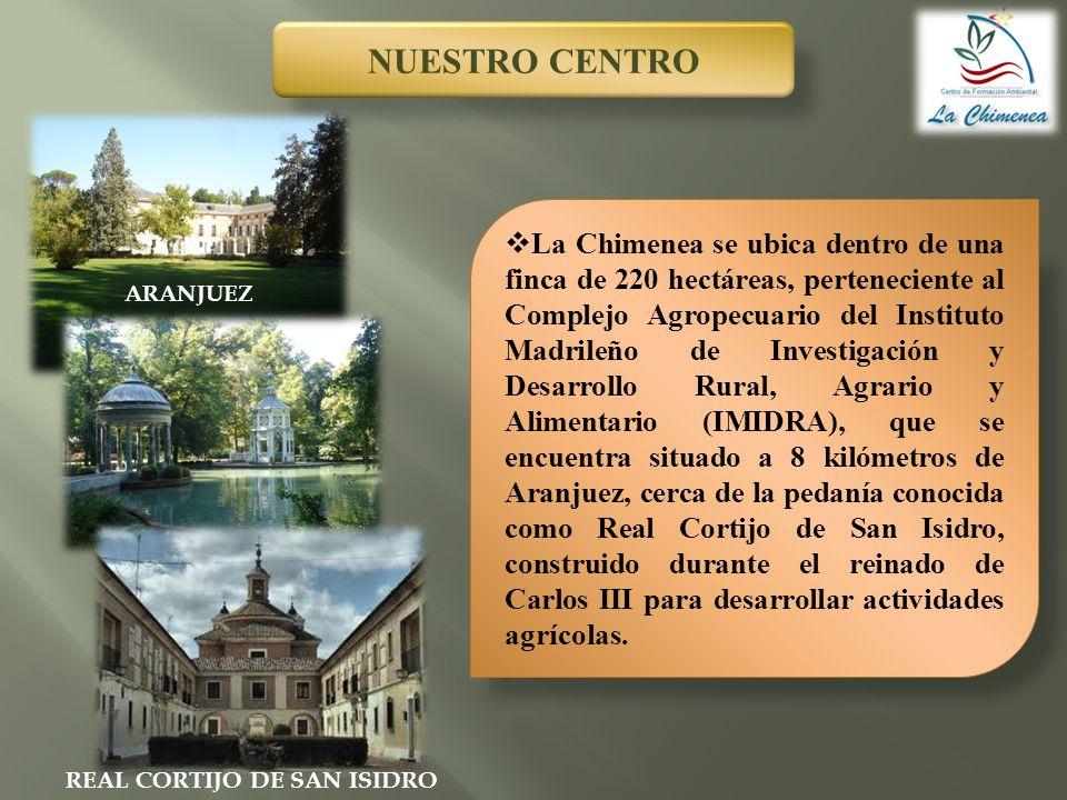 La Chimenea se ubica dentro de una finca de 220 hectáreas, perteneciente al Complejo Agropecuario del Instituto Madrileño de Investigación y Desarroll